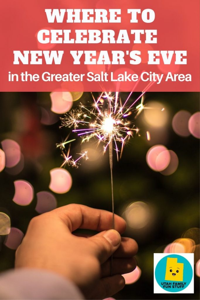Wondering where to ring in the New Year in the Greater Salt Lake City area? We've got a big list of fun places for you to consider. #utah #saltlakecity #events #newyear #newyearseve #2019