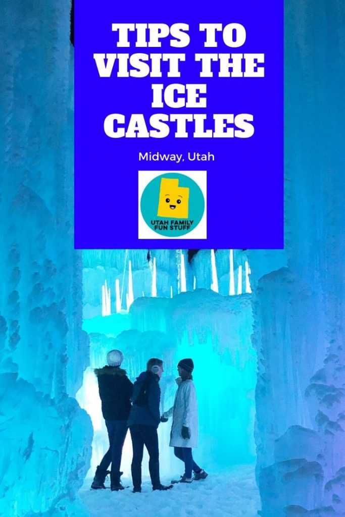 The Ice Castles in Midway are a must-see at least once in Utah. We show you how to make the most of your visit. #icecastles #utah #midway